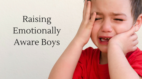 Raising Emotionally Aware Boys